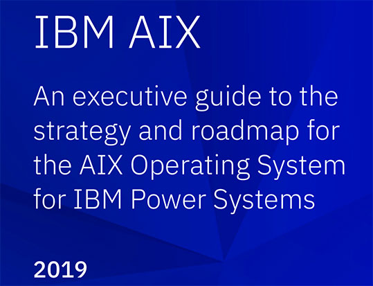 Is AIX Dead? IBM Publishes AIX Strategy and Roadmap Document