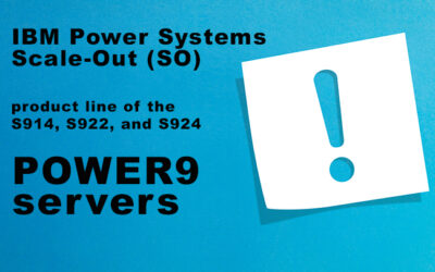 IBM Power Systems Enhances the POWER9 Scale-Out Servers