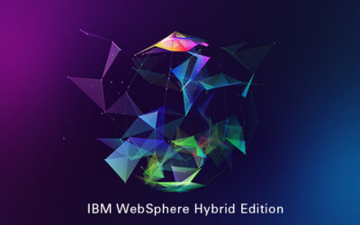 BLOG: IBM WebSphere Hybrid Edition – Overview and Benefits