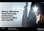 IBM Hybrid-Cloud Technology and Solutions Overview for IBM Z and LinuxONE Featured Image